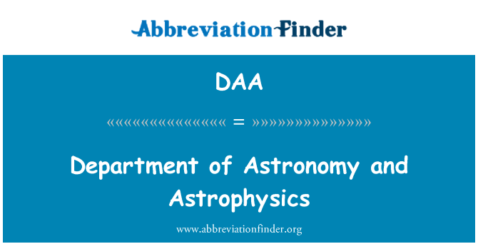 DAA: Department of Astronomy and Astrophysics