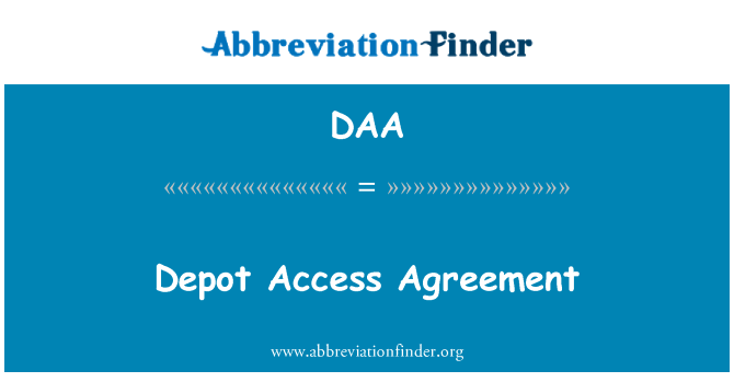 DAA: Depot Access Agreement