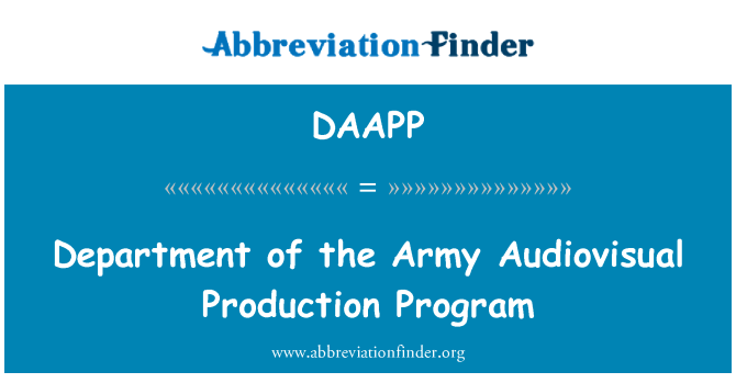 DAAPP: Department of the Army Audiovisual Production Program