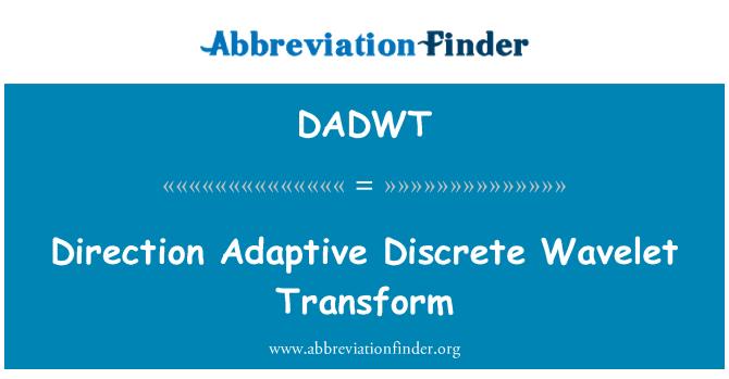 DADWT: Direction Adaptive Discrete Wavelet Transform