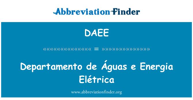 DAEE: Departamento de Águas e Energia Elétrica