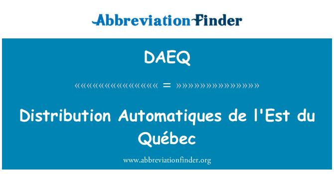 DAEQ: Distribución práctica de l ' est du Québec