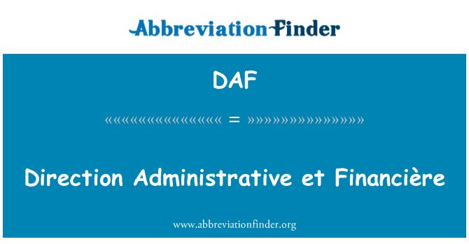 DAF: Direction Administrative et Financière