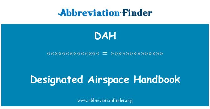 DAH: Designated Airspace Handbook