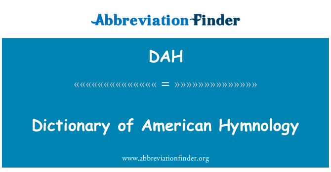 DAH: Dictionary of American Hymnology
