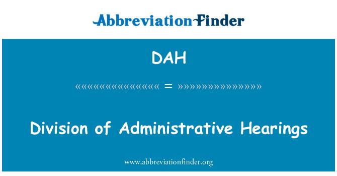 DAH: Division of Administrative Hearings