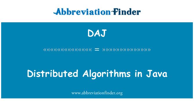 DAJ: Distributed Algorithms in Java