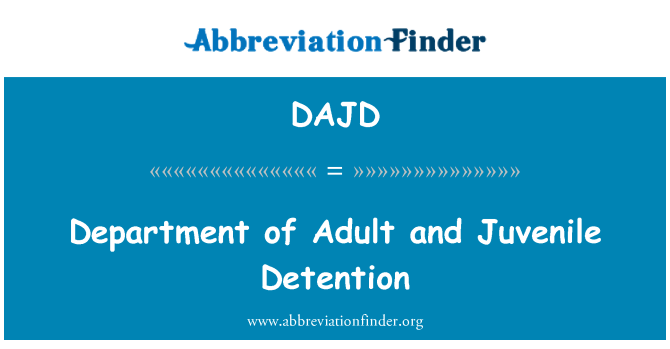 DAJD: Department of Adult and Juvenile Detention