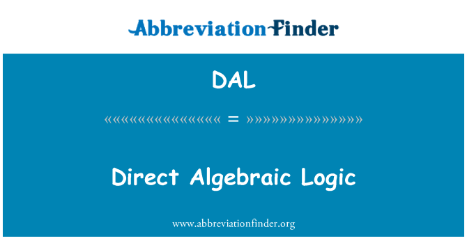 DAL: Direct Algebraic Logic