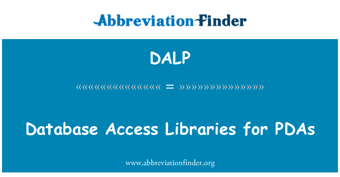 DALP: Database Access Libraries for PDAs