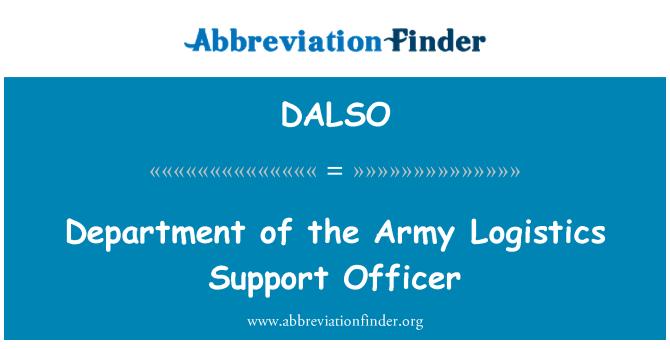 DALSO: Departmanı ordusu lojistik destek görevlisi