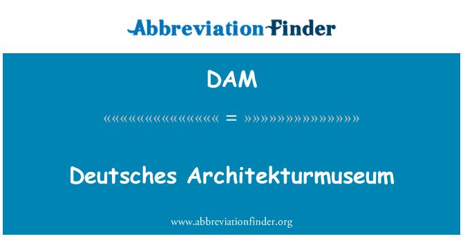 DAM: Deutsches Architekturmuseum