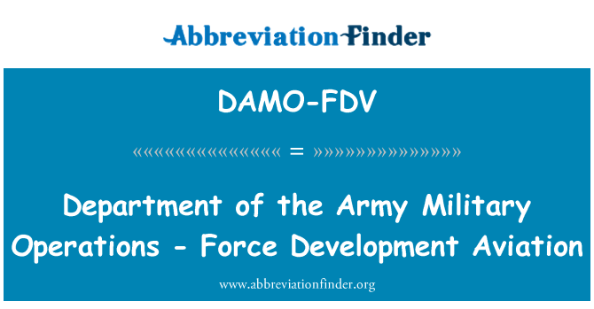 DAMO-FDV: Department of the Army Military Operations - Force Development Aviation