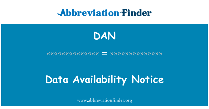 DAN: Data Availability Notice