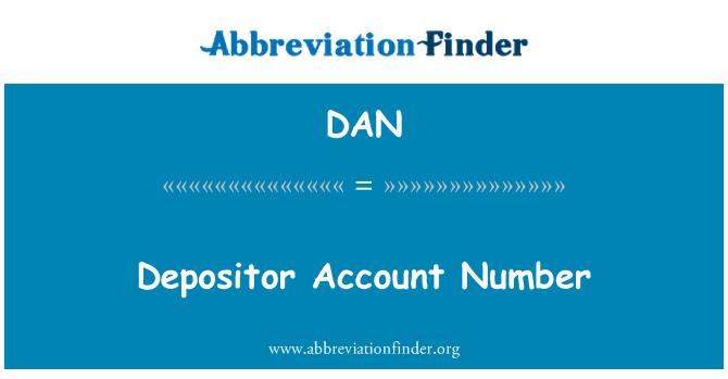 DAN: Depositor Account Number
