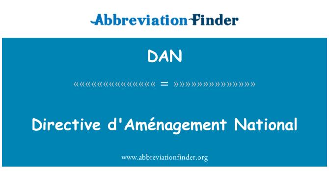 DAN: Directive d'Aménagement National