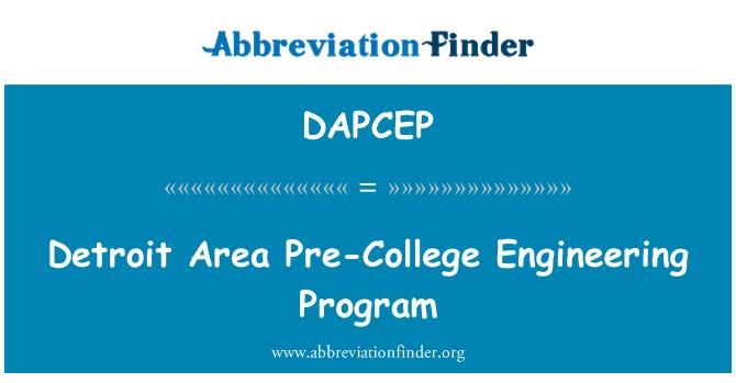 DAPCEP: Program Kejuruteraan Detroit kawasan sebelum Kolej