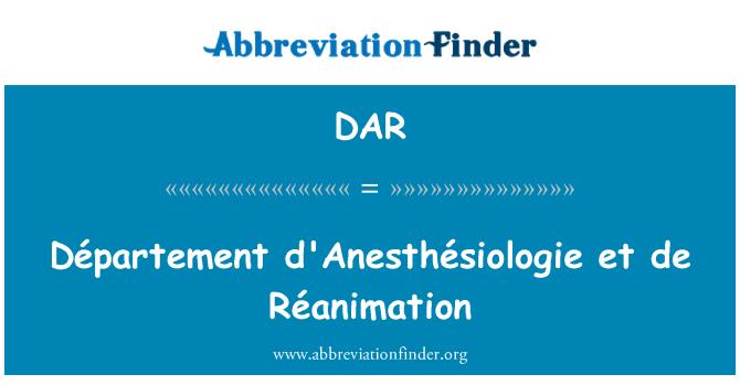 DAR: Département d'Anesthésiologie et de Réanimation