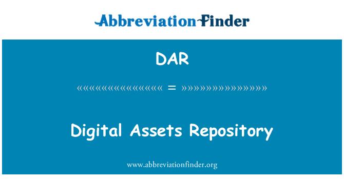 DAR: Digital Assets Repository