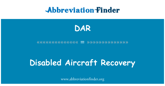 DAR: Disabled Aircraft Recovery