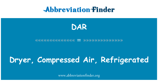 DAR: Dryer, Compressed Air, Refrigerated