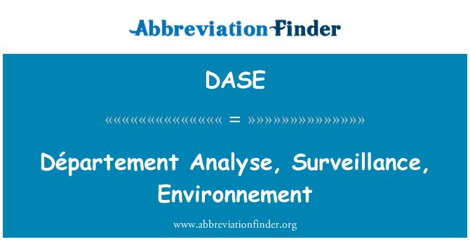 DASE: Département analizar, vigilancia, Environnement