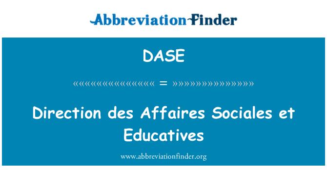 DASE: Des Affaires Sociales de dirección et Educatives