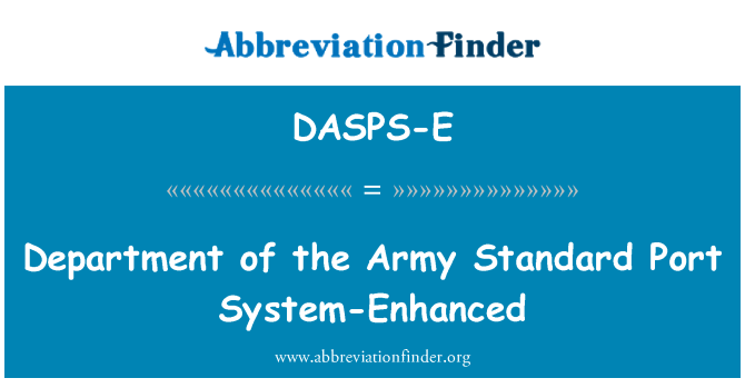 DASPS-E: Department of the Army Standard Port System-Enhanced
