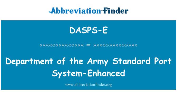 DASPS-E: Departamento del ejército puerto estándar mejorado sistema