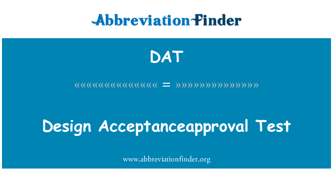 DAT: 设计 Acceptanceapproval 测试