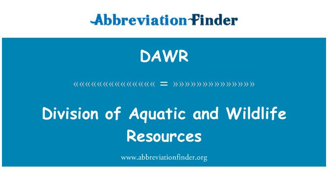 DAWR: Division of Aquatic and Wildlife Resources