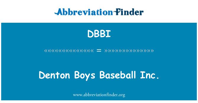 DBBI: Denton Boys Baseball Inc.