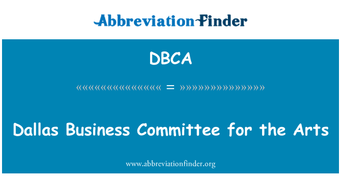 DBCA: Dallas Business Committee for the Arts