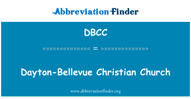 DBCC: Dayton-Bellevue Christian Church