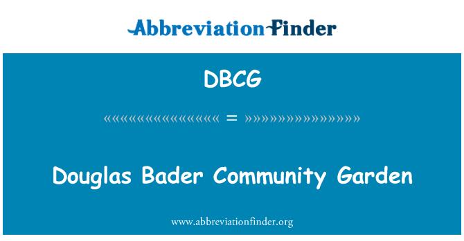 DBCG: Douglas Bader Community Garden
