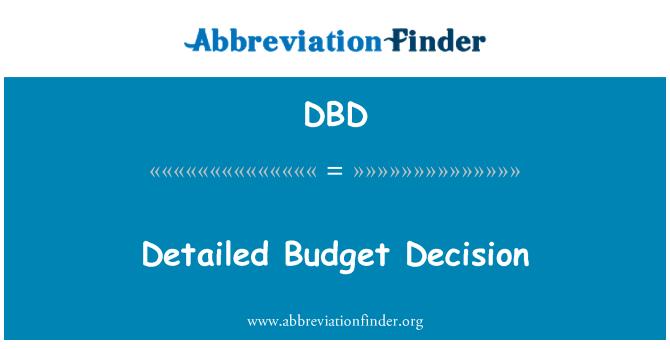 DBD: Detailed Budget Decision