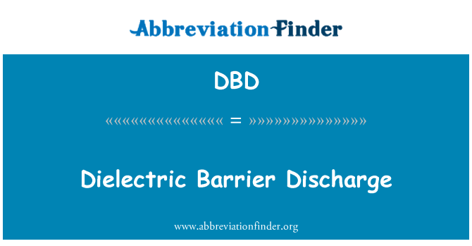 DBD: Dielectric Barrier Discharge