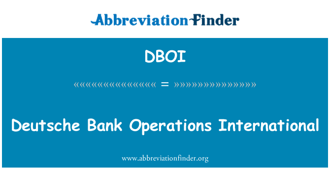DBOI: Deutsche Bank Operations International