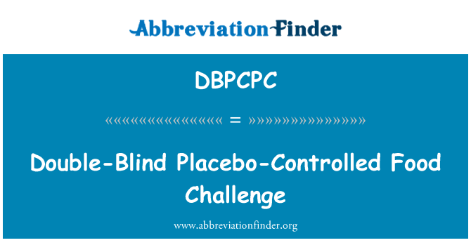 DBPCPC: Double-Blind Placebo-Controlled Food Challenge
