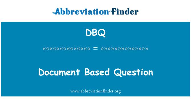 DBQ: Document Based Question