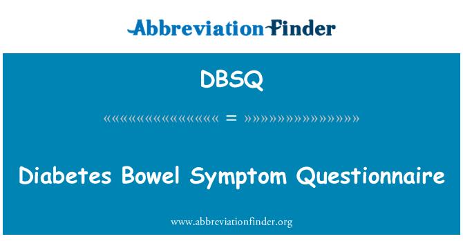 DBSQ: Diabetes Bowel Symptom Questionnaire