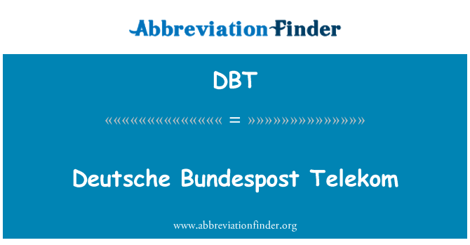 DBT: Deutsche Bundespost Telekom
