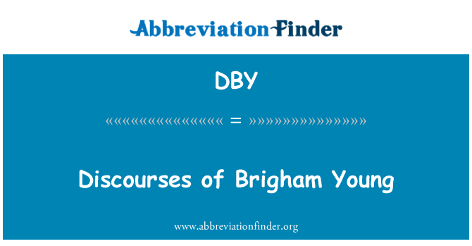 DBY: Discourses of Brigham Young