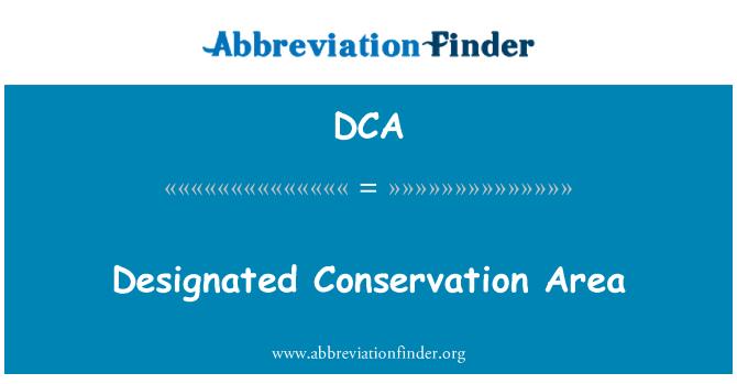 DCA: Designated Conservation Area