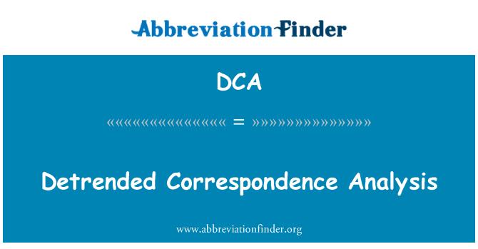 DCA định nghĩa: Detrended thư từ phân tích - Detrended