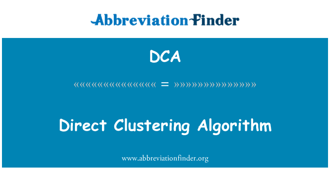 DCA: Direct Clustering Algorithm