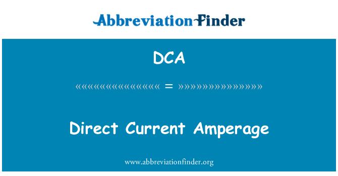 DCA: Direct Current Amperage