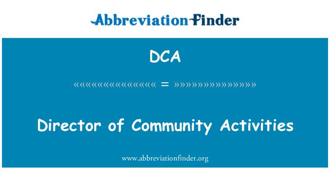 DCA: Director of Community Activities
