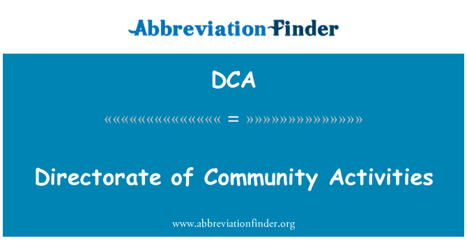 DCA: Directorate of Community Activities