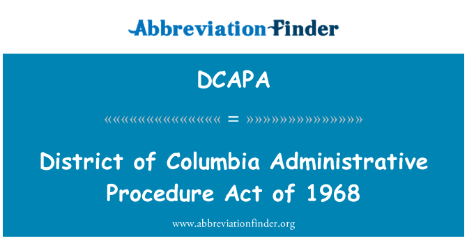 DCAPA: District of Columbia Administrative Procedure Act of 1968